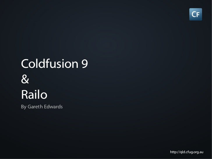 Coldfusion 9 and Railo