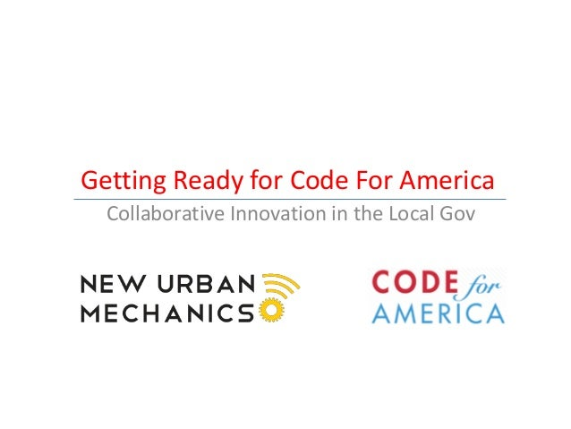Getting Ready for Code For America  Collaborative Innovation in the Local Gov