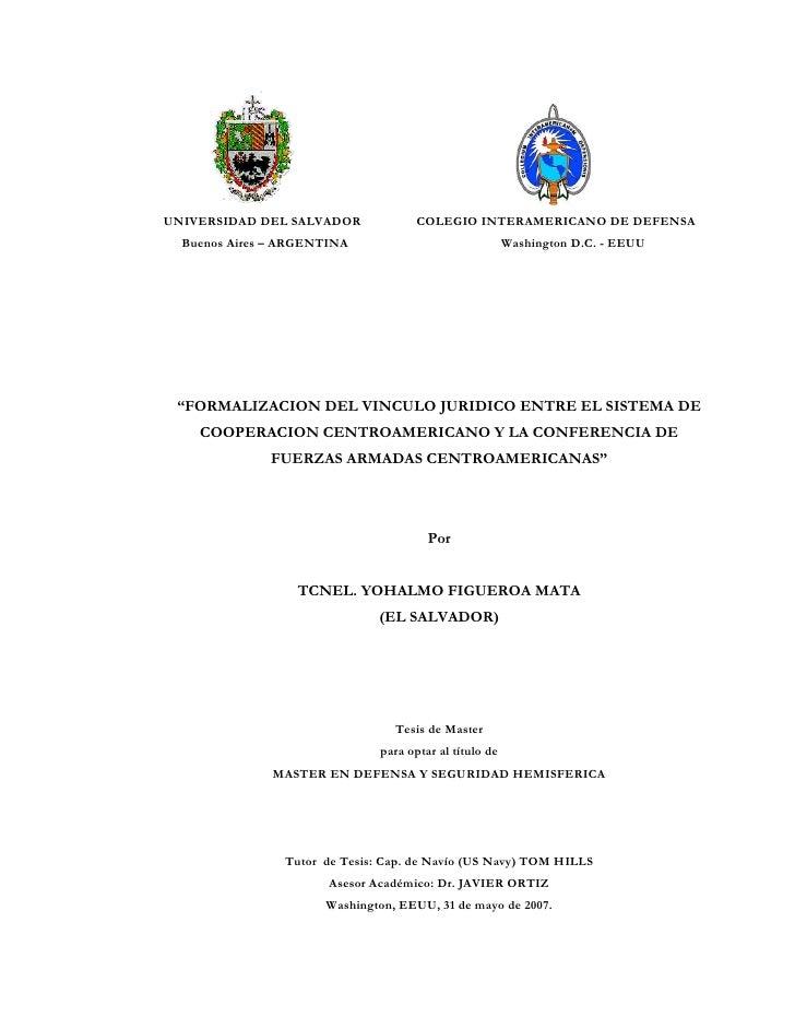 UNIVERSIDAD DEL SALVADOR              COLEGIO INTERAMERICANO DE DEFENSA   Buenos Aires – ARGENTINA                        ...