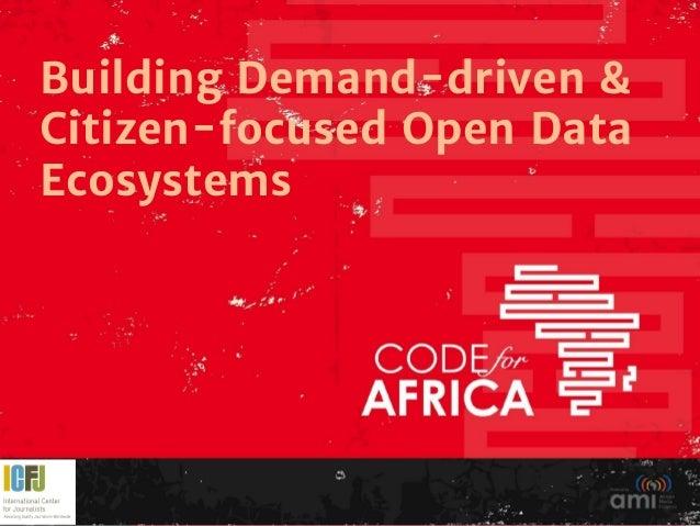 Building Demand-driven & Citizen-focused Open Data Ecosystems