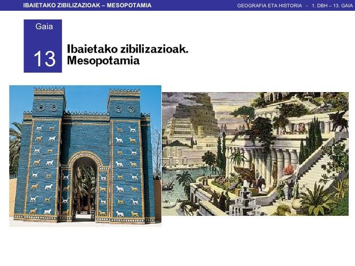 C:\Fakepath\1  M   13  Gaia   Ibaietako Zibilizazioak   Mesopotamia   Zs   Rg