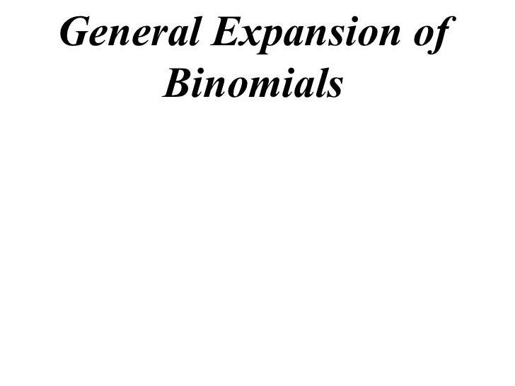 General Expansion of Binomials