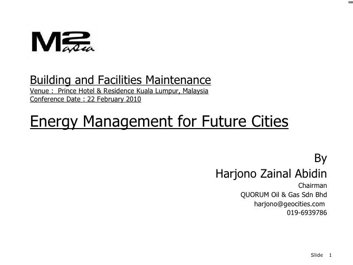 Building and Facilities Maintenance Venue :  Prince Hotel & Residence Kuala Lumpur, Malaysia Conference Date : 22 February...