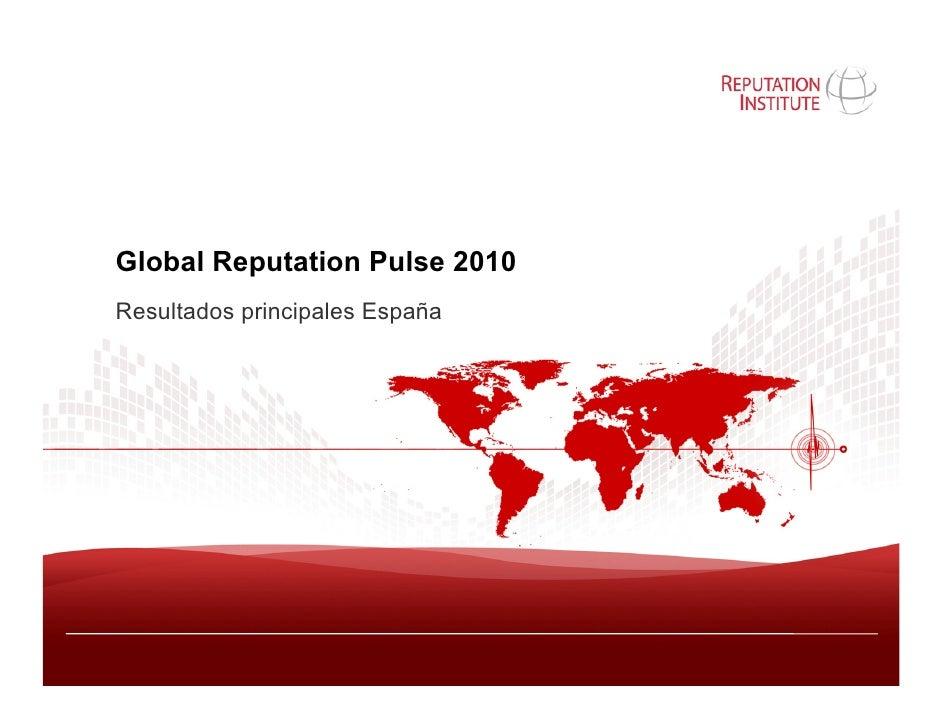 Global Reputation Pulse 2010 Resultados principales España
