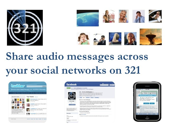 Share audio messages across your social networks on 321                            XXXXXXXXX