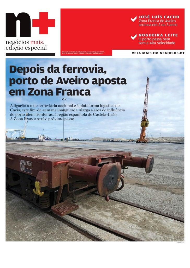 n+ negócios mais. edição especial               Este suplemento é parte integrante do Jornal de Negócios nº 1720,         ...