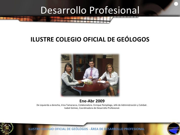 Desarrollo Profesional - Abril 2009