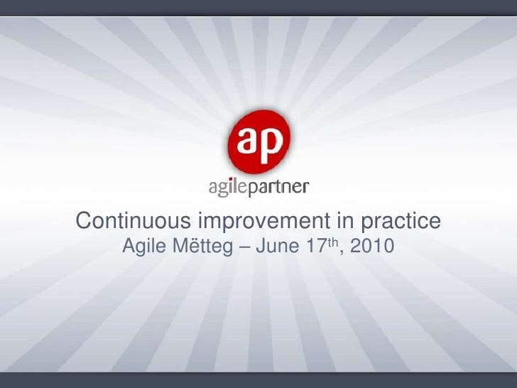 Continuous improvement in practice<br />Agile Mëtteg – June 17th, 2010<br />