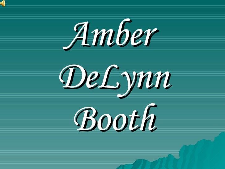 Amber  DeLynn Booth