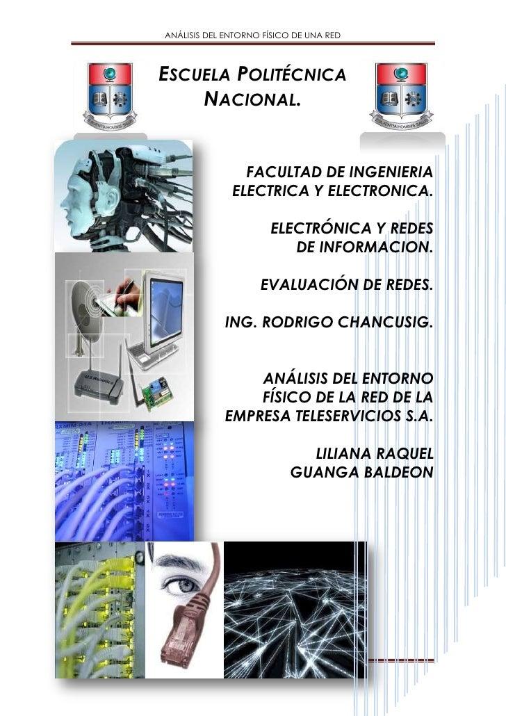 ANÁLISIS DEL ENTORNO FÍSICO DE TELESERVICIOS S.A.