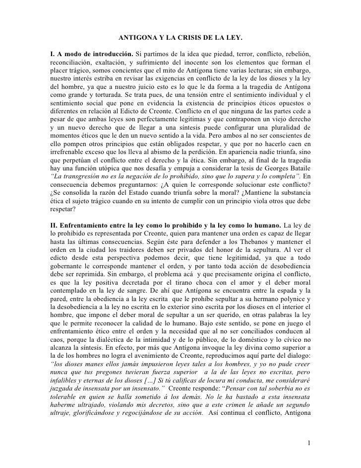 ANTIGONA Y LA CRISIS DE LA LEY.  I. A modo de introducción. Si partimos de la idea que piedad, terror, conflicto, rebelión...
