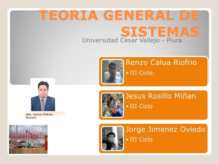 TEORIA GENERAL DE                         SISTEMAS             Universidad Cesar Vallejo - Piura                          ...