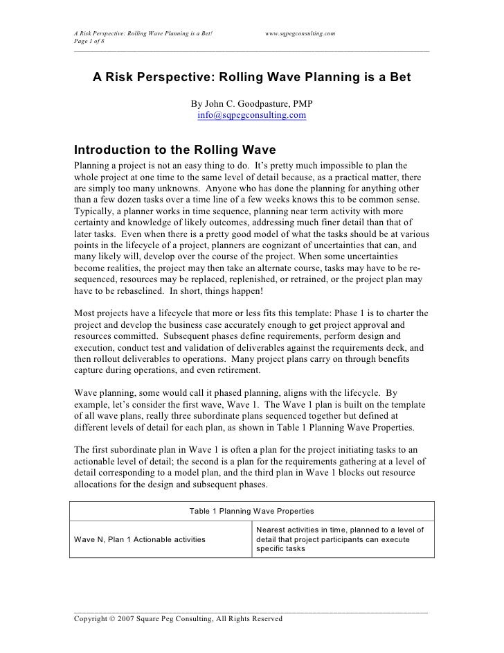 A Risk Perspective: Rolling Wave Planning is a Bet!       www.sqpegconsulting.com Page 1 of 8 ____________________________...