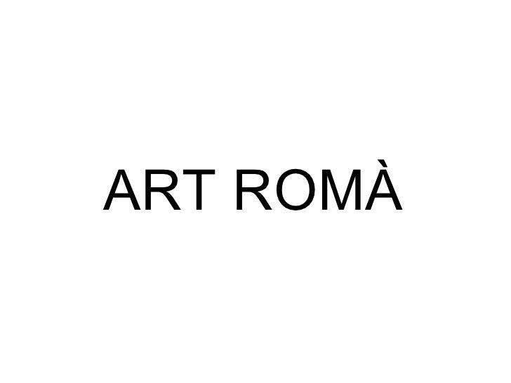 C:\fakepath\art romà