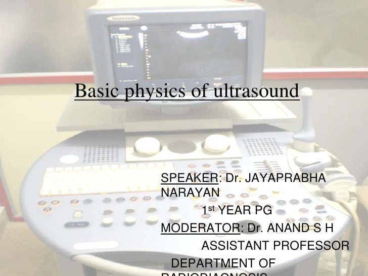 Ultrasound Technician foundation year physics