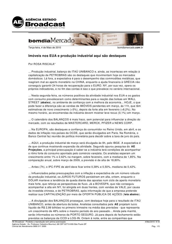 Terça-feira, 4 de Maio de 2010                                         bomdiamercado.com.br                    Imóveis nos...
