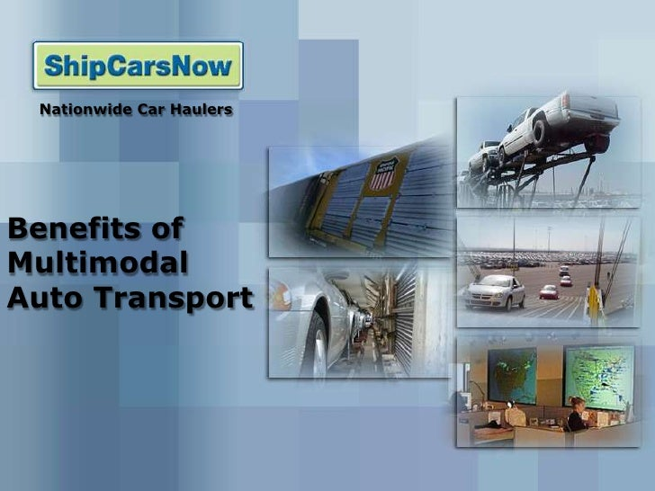 Benefits Of Multimodal Auto Transport