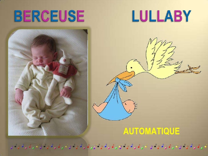 BERCEUSE LULLABY<br />AUTOMATIQUE<br />