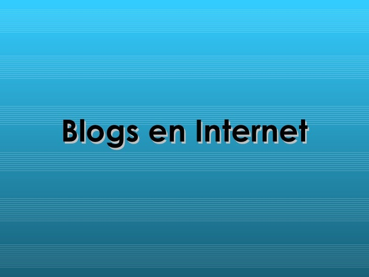 Blogs en Internet