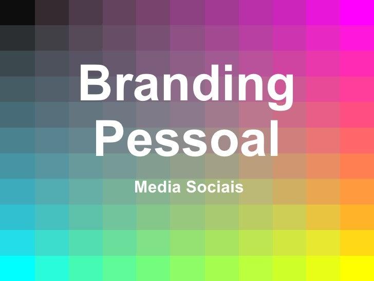 Branding Pessoal Media Sociais