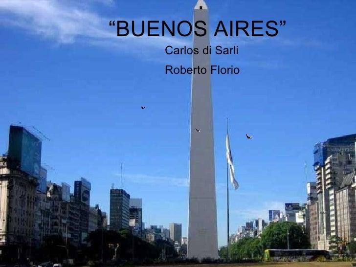 """"""" BUENOS AIRES"""" Roberto Florio Carlos di Sarli"""