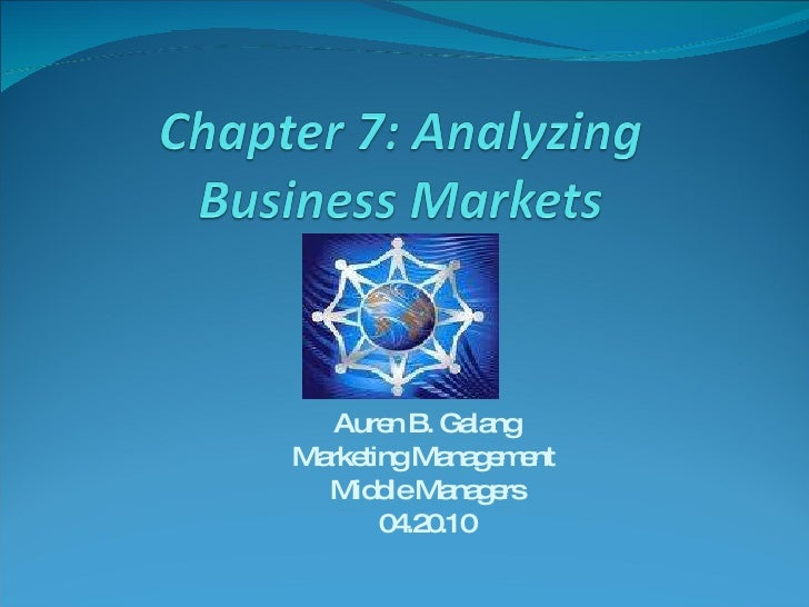 Business Markets (chapter 7)