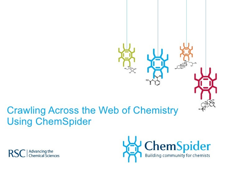 Crawling Across the Web of Chemistry Using ChemSpider