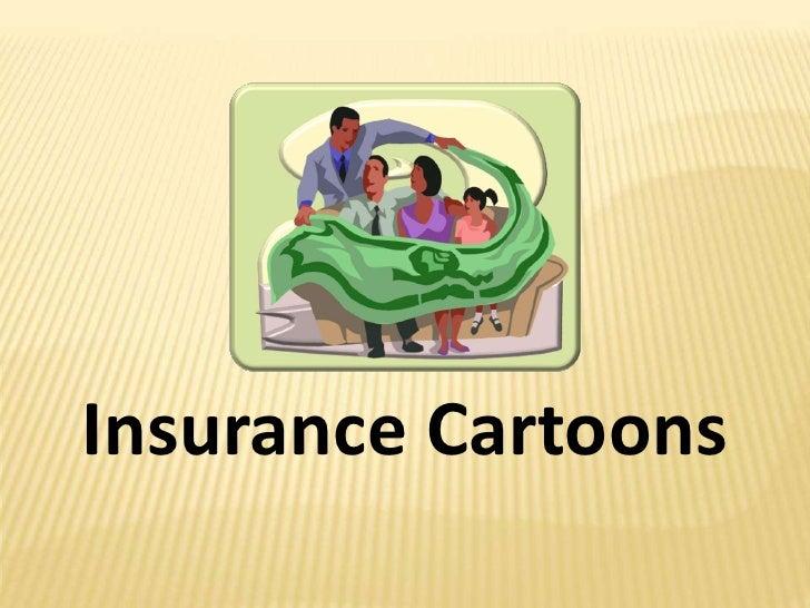 Insurance Cartoons<br />