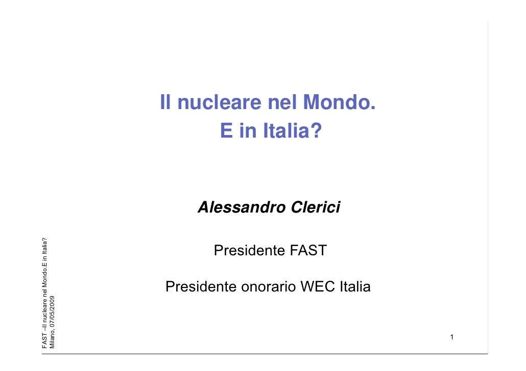 Il nucleare nel mondo. E in Italia? di Alessandro Clerici