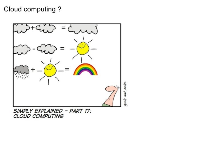 Cloud computing ?