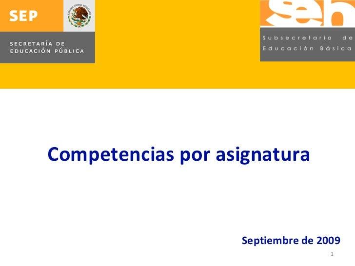 Septiembre de 2009 Competencias por asignatura