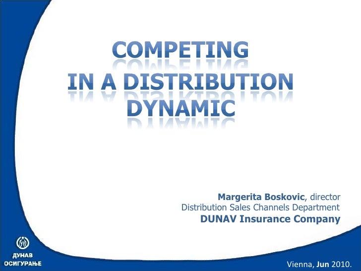 Vienna,  Jun  2010. Margerita Boskovic , director Distribution Sales Channels Department DUNAV Insurance Company