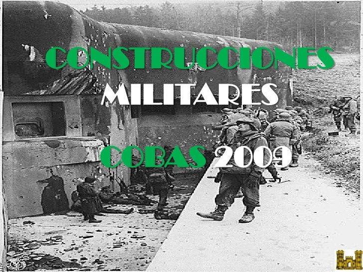 CONSTRUCCIONES    MILITARES    COBAS 2009