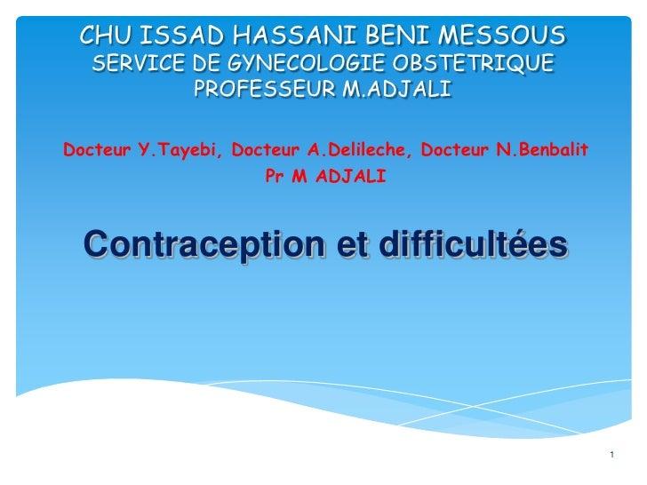 CHU ISSAD HASSANI BENI MESSOUSSERVICE DE GYNECOLOGIE OBSTETRIQUEPROFESSEUR M.ADJALI<br />Docteur Y.Tayebi, Docteur A.Delil...
