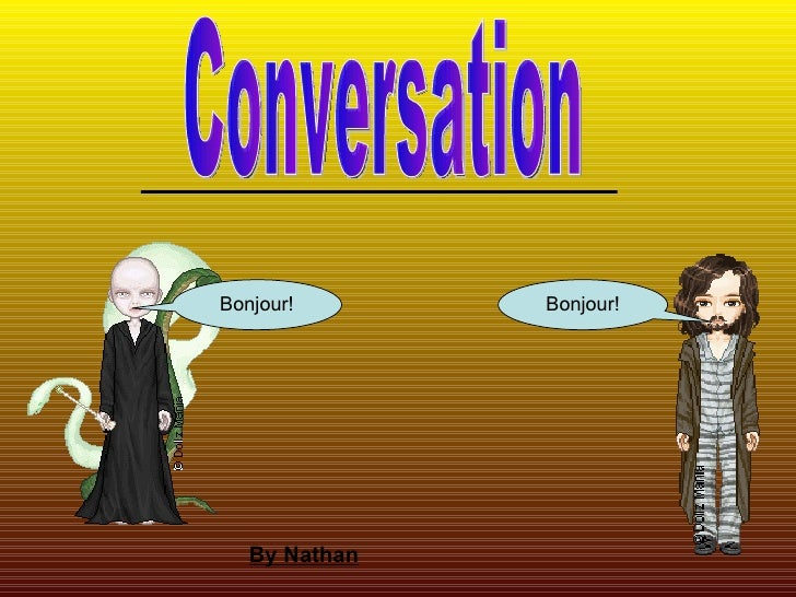 Conversation Bonjour! Bonjour! By Nathan