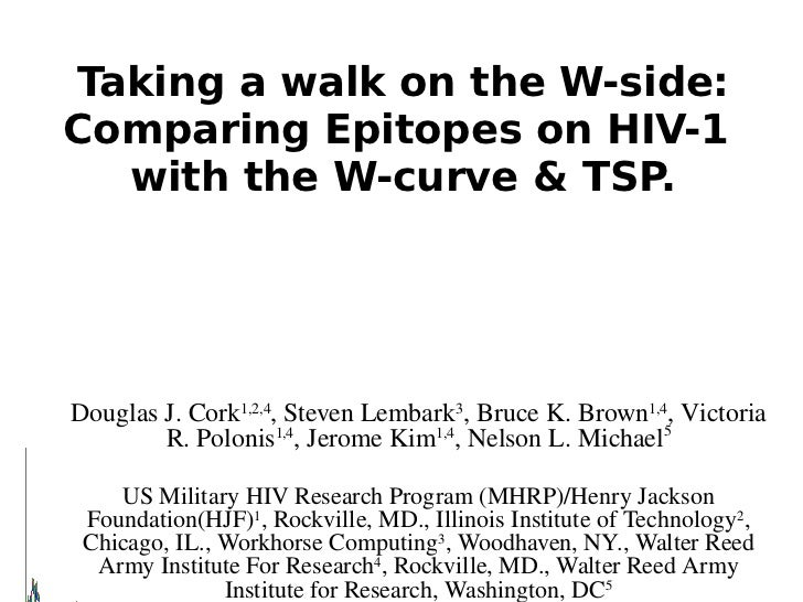 Taking a walk on the W-side: Comparing Epitopes on HIV-1   with the W-curve & TSP.                                        ...