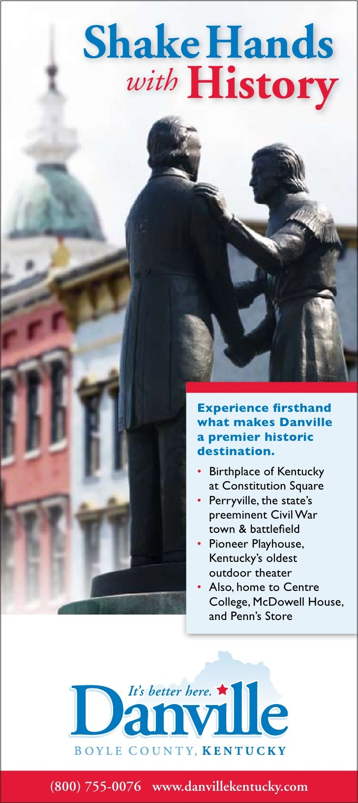 Danville/Boyle County, Kentucky:  Shake Hands with History