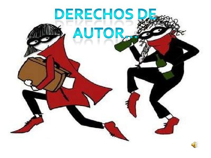 DERECHOS DE AUTOR…<br />