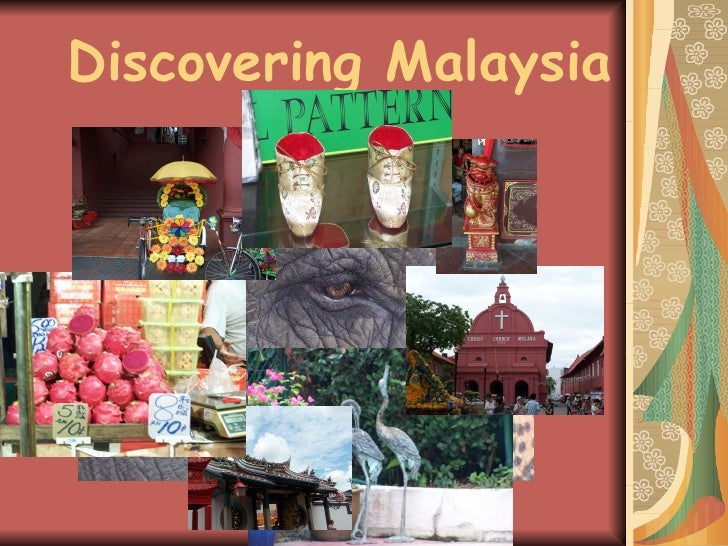 Discovering Malaysia