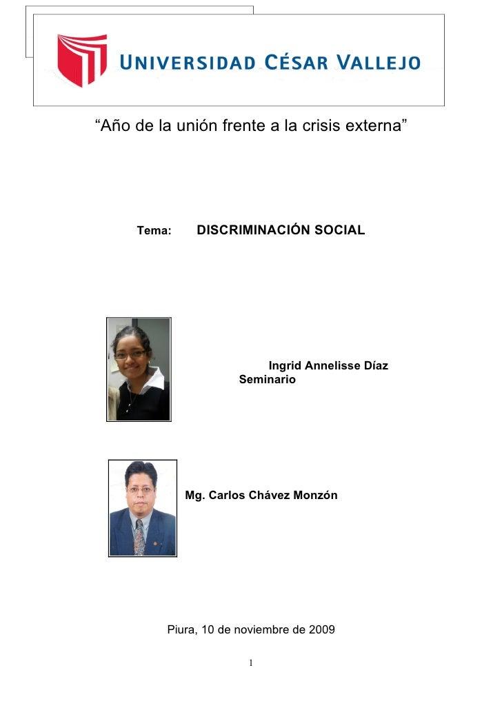 """"""" """"Año de la unión frente a la crisis externa""""          Tema:     DISCRIMINACIÓN SOCIAL                               Ingr..."""