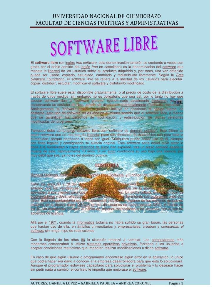 El software libre (en inglés free software, esta denominación también se confunde a veces con gratis por el doble sentido ...