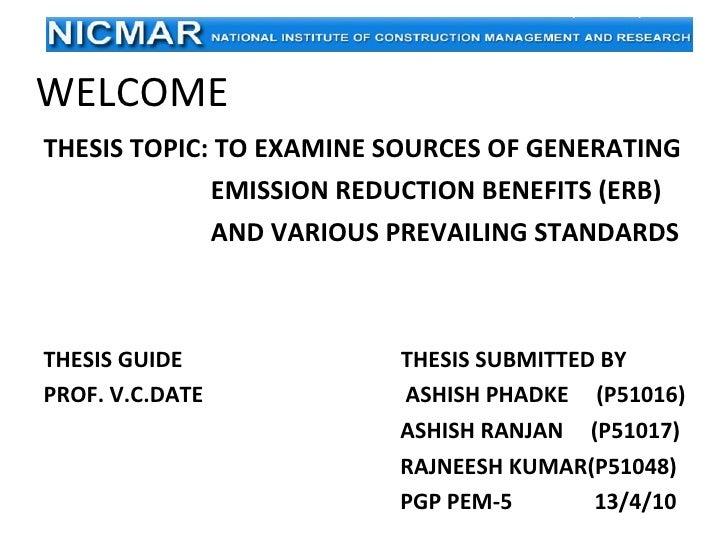 WELCOME <ul><li>THESIS TOPIC: TO EXAMINE SOURCES OF GENERATING  </li></ul><ul><li>EMISSION REDUCTION BENEFITS (ERB)  </li>...