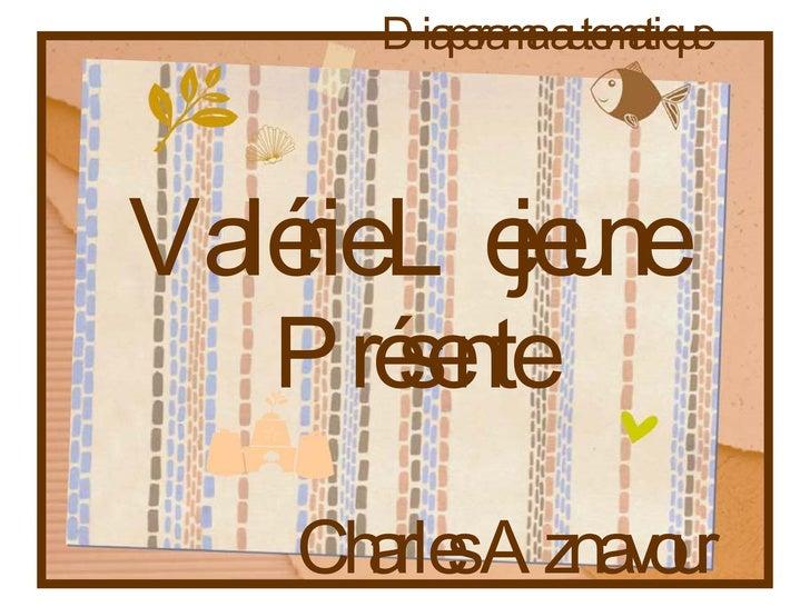 Valérie Lejeune   Diaporama automatique Présente Charles Aznavour
