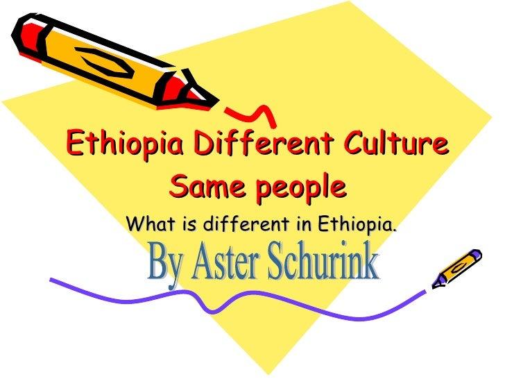 C:\Fakepath\Ethiopia Different Culture