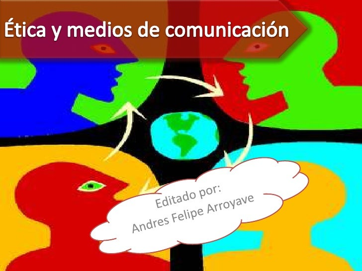 etica en la comunicacion