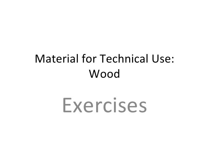 Material for Technical Use: Wood Exercises