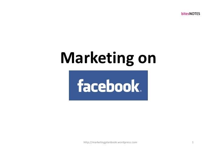 Marketing on      http://marketingplanbook.wordpress.com   1