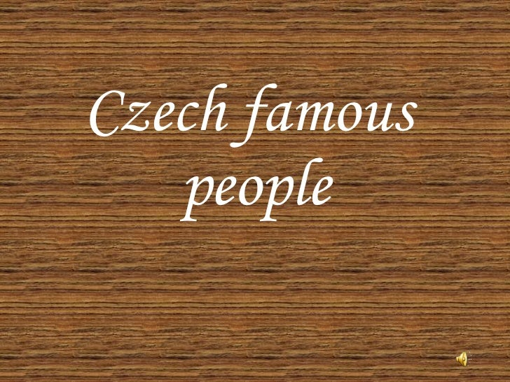 Czech famous  people