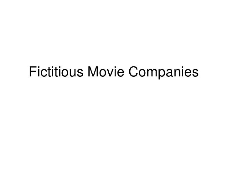 Fictitious Movie Companies
