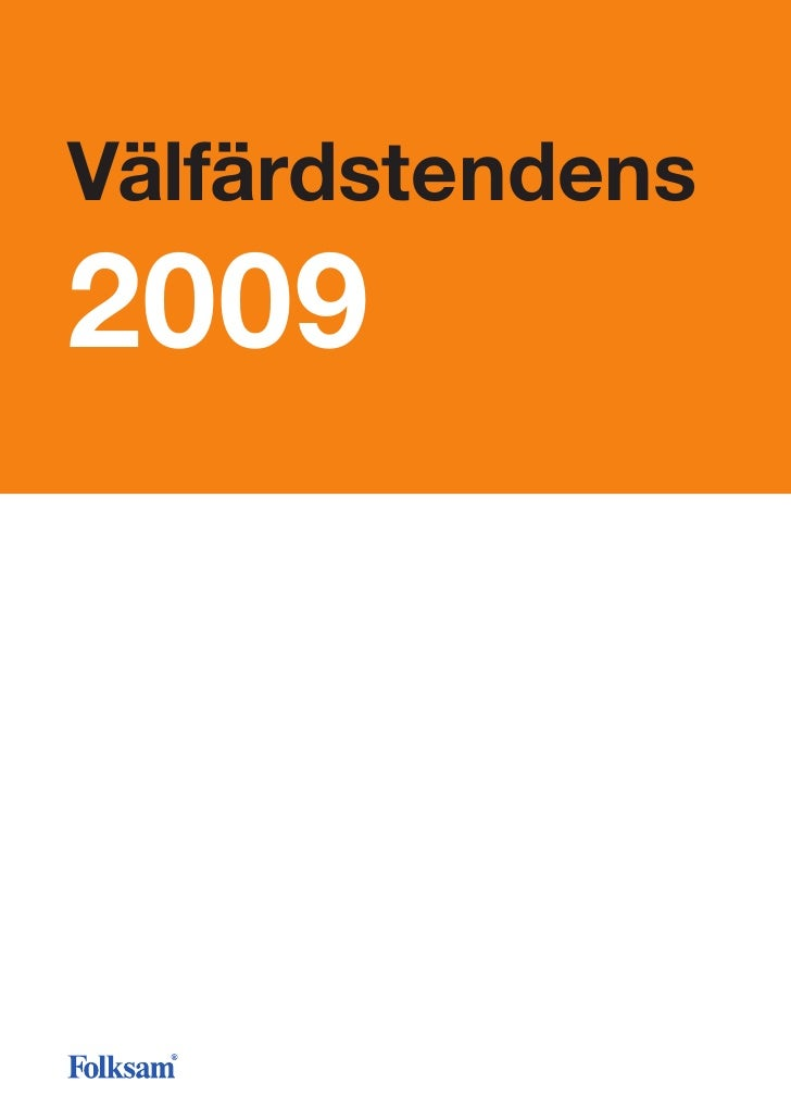 Folksamrapport - Välfärdstendens 2009
